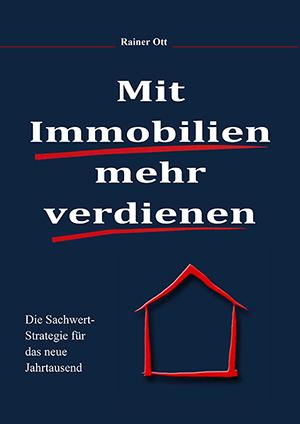 Kapitalanlagenforum Mit Immobilien mehr verdienen Investor Immobilienmakler Buch für Anfänger und Profis